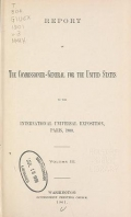 Cover of Report of the commissioner-general for the United States to the International universal exposition, Paris, 1900 ... February 28, 1901 v. 3