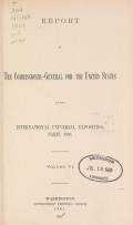 Cover of Report of the commissioner-general for the United States to the International universal exposition, Paris, 1900 ... February 28, 1901 v. 6