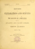 Cover of Reports of explorations and surveys for the location of a ship-canal between the Atlantic and Pacific oceans, through Nicaragua, 1872-'73