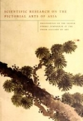 """Cover of """"Scientific research on the pictorial arts of Asia : proceedings of the second Forbes Symposium at the Freer Gallery of Art /"""""""