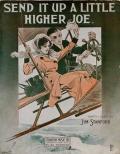 Cover of Send it up a little higher Joe