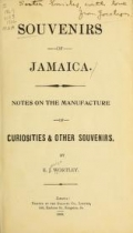 Cover of Souvenirs of Jamaica - notes on the manufacture of couriosities & other souvenirs