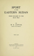 """Cover of """"Sport in the eastern Sudan, from Souakin to the Blue Nile"""""""