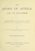 """Cover of """"The story of Africa and its explorers v. 1"""""""