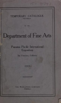 Cover of Temporary catalogue (revised) of the Department of Fine Arts, Panama-Pacific International Exposition, San Francisco, California, 1915