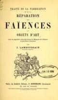 Cover of Traité de la fabrication et de la réparation des faïences et objets d'art