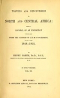 """Cover of """"Travels and discoveries in North and Central Africa : being a journal of an expedition undertaken under the auspices of H.B.M.'s government in the yea"""""""