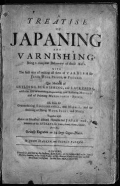 Cover of A treatise of japaning sic and varnishing