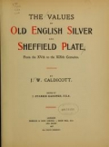 Cover of The values of old English silver and Sheffeld plate