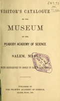 Cover of Visitor's catalogue of the Museum of the Peabody Academy of Science, Salem, Mass