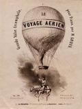 Le voyage aérien grande valse triomphale : Op. 188 : pour piano par N. Louis