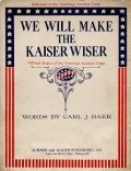 "Cover of ""We will make the Kaiser wiser"""