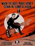 Cover of When the bees make honey down in sunny Alabam'