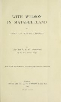 Cover of With Wilson in Matabeleland, or, Sport and war in Zambesia