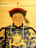 """Cover of """"Worshiping the ancestors : Chinese commemorative portraits /"""""""