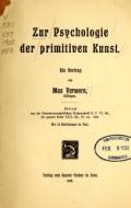 Cover of Zur Psychologie der primitiven Kunst ein Vortrag