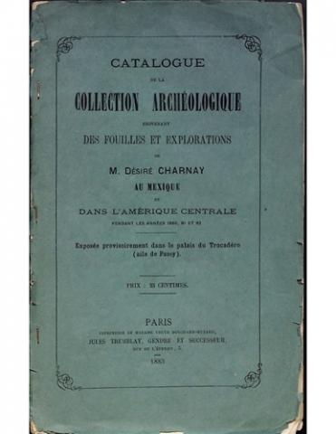 Catalogue de la collection archéologique provenant des fouilles et explorations