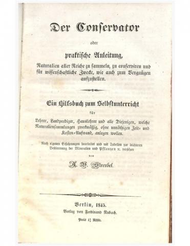 Der Conservator oder prakitische Anleitung, Naturalien aller Reiche zu sammeln, zu conserviren und fur wissenschaftliche Zwecke...Mineralien und Pflanzen versehen.