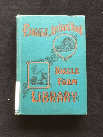 Cover of Biggle Orchard Book: Fruit and Orchard Gleanings from Bough to Basket
