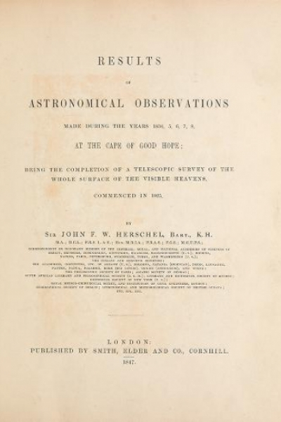 """Cover of """"Results of astronomical observations made during the years 1834, 5, 6, 7, 8, at the Cape of Good Hope : being the completion of a telescopic survey of"""""""