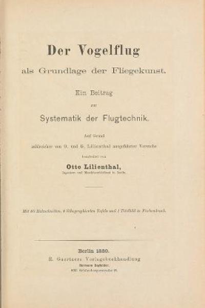 """Cover of """"Der Vogelflug als Grundlage der Fliegekunst : ein Beitrag zur Systematik der Flugtechnik /"""""""
