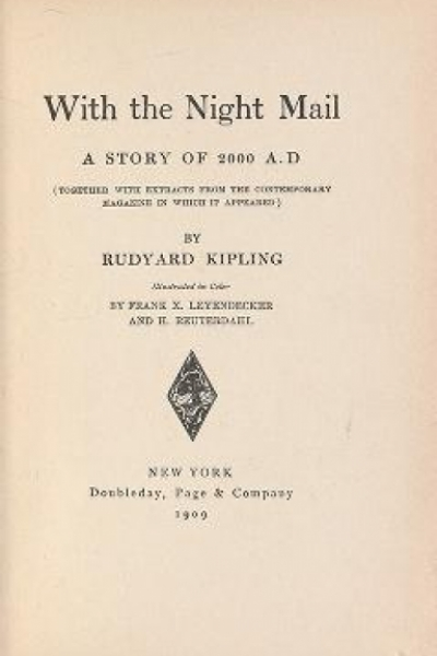 """Cover of """"With the night mail a story of 2000 A.D. : together with extracts from the contemporary magazine in which it appeared /"""""""