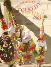 Cover of 35th annual Smithsonian Folklife Festival on the National Mall, Washington, D.C., June 27-July 1 & July 4-July8, 2001