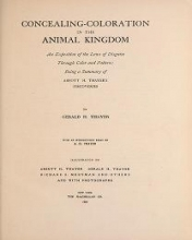 Cover of Concealing-coloration in the animal kingdom an exposition of the laws of disguise through color and pattern- being a summary of Abbott H.