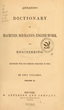 Cover of Appleton's dictionary of machines, mechanics, engine-work, and engineering