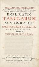 Cover of Bernardi Siegfried Albini- Explicatio tabularum anatomicarum Bartholomaei Eustachii