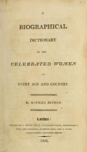 Cover of A biographical dictionary of the celebrated women of every age and country