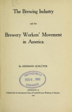 Cover of The brewing industry and the brewery workers' movement in America