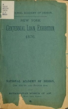 Cover of Catalog of the New York Centennial loan exhibition of paintings, selected from private galleries, 1876