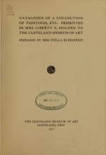 Cover of Catalogue of a collection of paintings, etc. presented by Mrs. Liberty E. Holden to the Cleveland Museum of Art