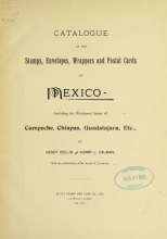 Cover of Catalogue of the stamps, envelopes, wrappers and postal cards of Mexico