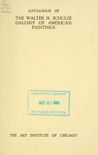 Cover of Catalogue of the Walter H. Schulze gallery of American paintings