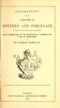 Cover of Collections towards a history of pottery and porcelain, in the 15th, 16th, 17th, and 18th centuries