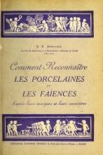 Cover of Comment reconnaître les porcelaines et les faïences d'après leurs marques et leurs caractères