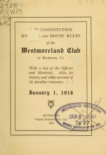 Cover of The constitution, by-laws and house rules of the Westmoreland Club of Richmond, Va