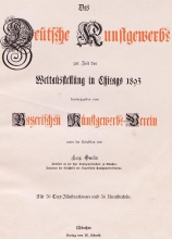 Cover of Das deutsche Kunstgewerbe zur Zeit der Weltausstellung in Chicago, 1893