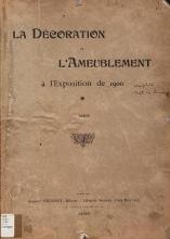 Cover of La Décoration et l'ameublement à l'Exposition de 1900 v. 1