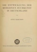 Cover of Die entwicklung der modernen buchkunst in Deutschland