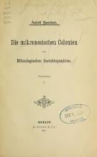 Cover of Die mikronesischen Colonien aus ethnologischen Gesichtspunkten