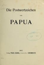 Cover of Die Postwertzeichen von Papua