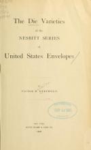 Cover of The die varieties of the Nesbitt series of United States envelopes
