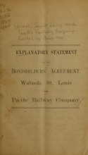 Cover of Explanatory statement of the bondholders' agreement, Wabash, St. Louis and Pacific Railway Company