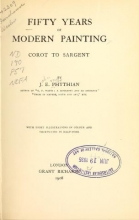 Cover of Fifty years of modern painting, Corot to Sargent