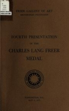 Cover of Fourth presentation of the Charles Lang Freer Medal, May 2, 1973