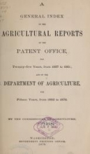Cover of A general index of the agricultural reports of the Patent Office, for twenty-five years, from 1837 to 1861 ; and of the Department of Agriculture, for