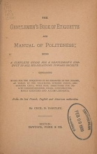 Cover of The gentlemen's book of etiquette, and manual of politeness